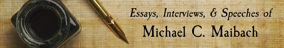 Essays, Interviews, & Speeches of Michael Maibach